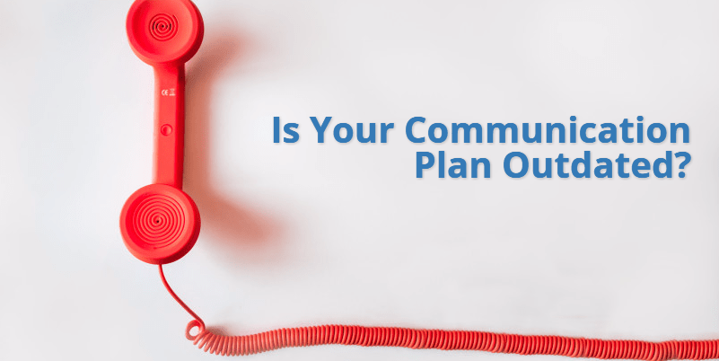Is your communication plan outdated graphic